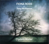 Fiona Ross with Tony McManus: Clyde's Water (Tradition Bearers LTCD1009)