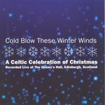 Cold Blow These Winter Winds (Green Linnet GLCD 1229)