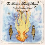 The Broken Family Band: Cold Water Songs (Snowstorm STORM 023CD)
