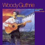 Woody Guthrie: Columbia River Collection (Topic 12T448)