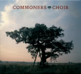 Commoners Choir: Commoners Choir (No Masters NMCD49)