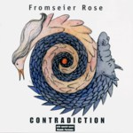 Fromseier Rose: Contradiction (Nunora NUNR CD001)