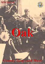 Oak: Country Songs and Music (Musical Traditions MTCD327-8)