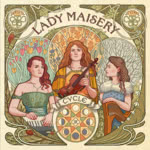 Lady Maisery: Cycle (RootBeat RBRCD33)