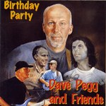 Dave Pegg and Friends: Birthday Party (Woodworm WRCD027)