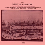 Deep Lancashire (Topic 12T188)