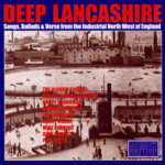 Deep Lancashire (Topic TSCD485)