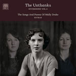 The Unthanks: The Songs and Poems of Molly Drake—Extras (RabbleRouser RRM017)