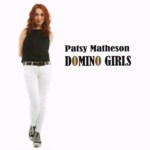 Patsy Matheson: Domino Girls (Tomorrow TRCD3)