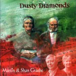 Martin & Shan Graebe: Dusty Diamonds (WildGoose WGS359CD)