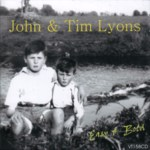 John & Tim Lyons: Easy & Bold (Veteran VT158CD)