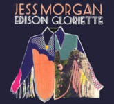 Jess Morgan: Edison Gloriette (Drabant DM07CD)