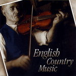 Walter and Daisy Bulwer, Billy Cooper, et al.: English Country Music (Topic TSCD607)