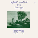 English Country Music from East Anglia (Topic 12TS229)