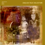 English Folk Collection (Cooking Vinyl GUMBO CD 015)