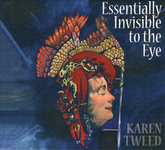 Karen Tweed: Essentially Invisible to the Eye (May Monday Adventures MMA6327002)