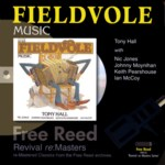 Tony Hall: Fieldvole Music (Free Reed FRRR 03)