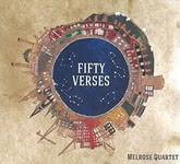 Melrose Quartet: Fifty Verses (Melrose Quartet MQCD02)