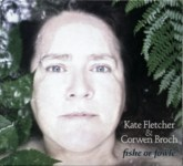 Kate Fletcher & Corwen Broch: Fishe or Fowle (Ancient Music AM01)