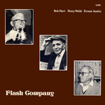 Bob Hart, Percy Webb, Ernest Austin: Flash Company (Topic 12TS243)