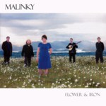 Malinky: Flower & Iron (Greentrax CDTRAX330)
