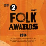 BBC Radio 2 Folk Awards 2014 (Proper PROPERFOLK15)