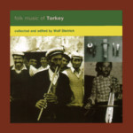 Folk Music of Turkey (Topic TSCD908)