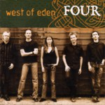 West of Eden: Four (West of Music WOMCD6)