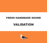 Fresh Handmade Sound: Validation (Lush 002)