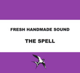 Fresh Handmade Sound: The Spell (Lush 004)