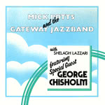 The Gateway Jazzband with George Chisholm (Fellside FE016)
