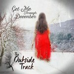 The Outside Track: Get Me Through December (Lorimer)