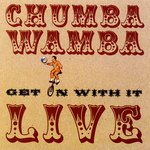 Chumbawamba: Get On With It—Live (No Masters NMCD26)