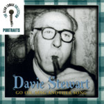 Davie Stewart: Go On, Sing Another Song (Rounder 82161-1833-2)