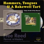 Tufty Swift, Sue Harris: Hammers, Tongues & a Bakewell Tart (Free Reed FRRR 02)