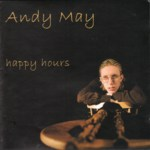 Andy May: Happy Hours (Fellside FECD224)