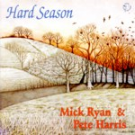 Mick Ryan & Pete Harris: Hard Season (WildGoose WGS295CD)