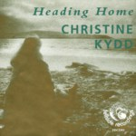 Christine Kydd: Heading Home (Fellside FECD93)