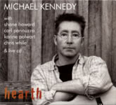 Michael Kennedy: Hearth (Quartz Hill)