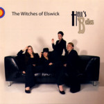 The Witches of Elswick: Hell's Belles (Selwyn SYNMCD0006)