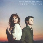 Kathryn Roberts & Sean Lakeman: Hidden People (Navigator NAVIGATOR072P, promo CD)
