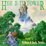 Graham & Sheila Nelmes: High Is the Tower (Traditional Sound TSR 042)