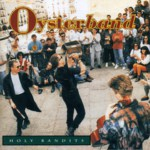 Oysterband: Holy Bandits (Cooking Vinyl COOKCD058)