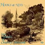 Ian Woods & Charley Yarwood: Hooks & Nets (Traditional Sound TSR 042)