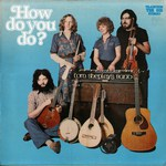Tom Shepley's Band: How Do You Do? (Traditional Sound TSR 031)