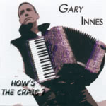 Gary Innes: How's the Craic? (Skippinish SKIPC05)