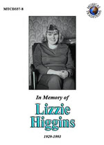Lizzie Higgins: In Memory of Lizzie Higgins (Musical Traditions MTCD337/8)