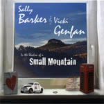 Sally Barker: In the Shadow of a Small Mountain (Small Mountain 001)