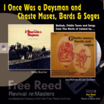 Eddie Butcher, Joe Holmes & Len Graham: I Once Was a Daysman and Chaste Muses, Bards & Sages (Free Reed FRRR 08)