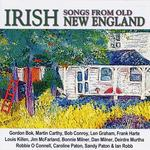 Irish Songs from Old New England (Folk-Legacy CD-132)